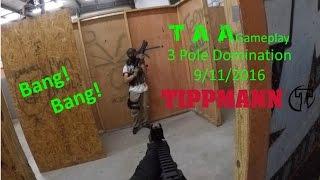 TAA Gameplay - 3 Pole Domination 9/11/2016 [Tippmann M4]