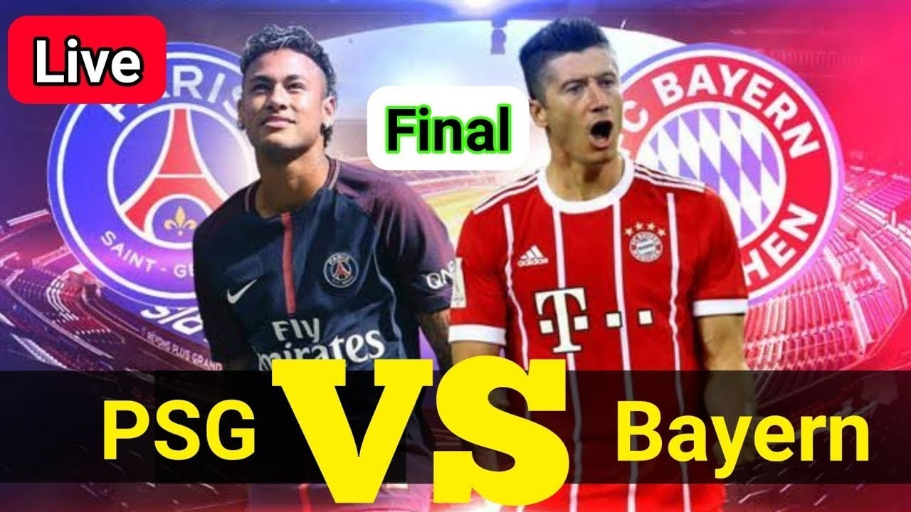 PSG VS BAYERN LIVE - YouTube