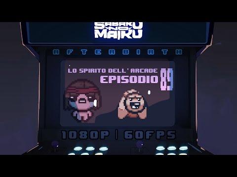 """""""Boom!...bo"""", Lo Spirito dell'Arcade 89 - The Binding of Isaac: Afterbirth"""