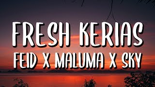 Feid Ft. Maluma - Fresh Kerias (Letra/Lyrics)