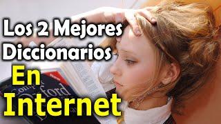 Diccionarios Online Para Aprender La Pronunciación y Significado De Palabras En Inglés