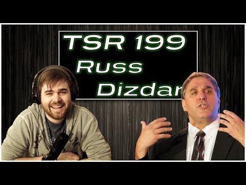 TSR 199: Dark World Discussions   Russ Dizdar on Guns, The Oscars, and Raising The Next Generation