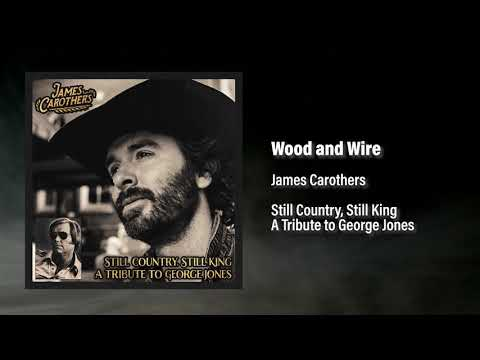 James Carothers - Wood and Wire (Audio) indir