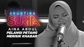Download lagu Aina Abdul - Pelangi Petang & Merisik Khabar (Cover)