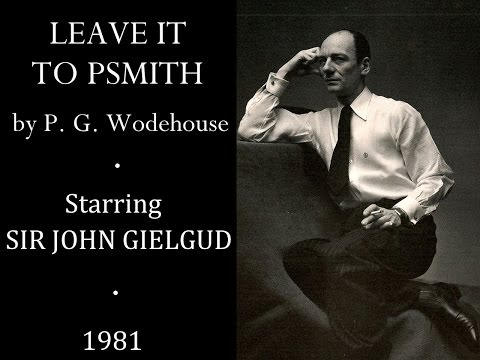 John Gielgud in Leave it to Psmith by P. G. Wodehouse 1981