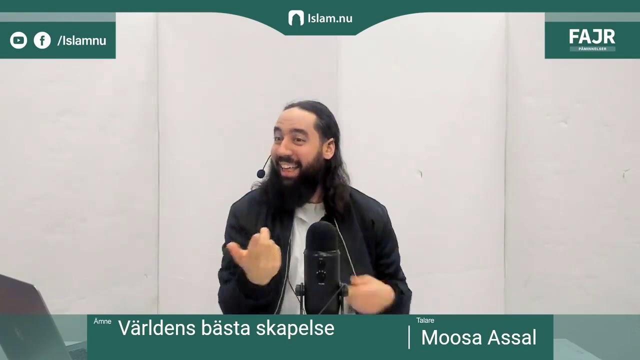 Världens bästa skapelse   Fajr påminnelse #7 med Moosa Assal