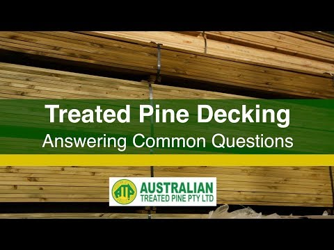Treated Pine Decking FAQs - Answering Common Questions About Treated Pine Decking