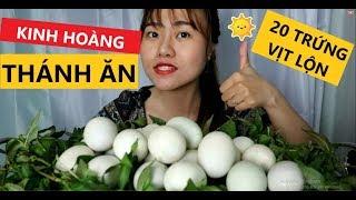 ✅THÁNH ĂN TV! Thử thách ĂN 20 trứng vịt lộn siêu ngon và cái kết.