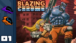 Let's Play Blazing Chrome [Co-Op] - PC Gameplay Part 1 - Blast From The Past