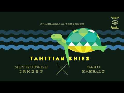 Caro Emerald & Metropole Orkest - Tahitian Skies