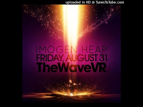 Imogen Heap - Guitar Song (Live @ TheWaveVR) [Unreleased Frou Frou] Mp3