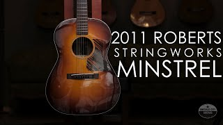 """Pick of the Day"" - 2011 Roberts Stringworks ""Minstrel"""