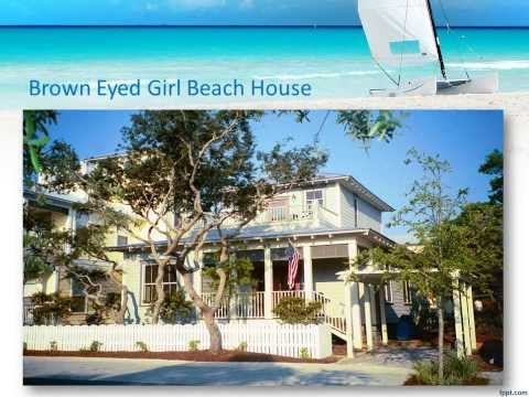 Brown Eyed Girl Beach House - Seagrove Beach, FL