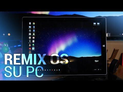 Remix OS su PC recensione e guida ITA da TuttoAndroid.net