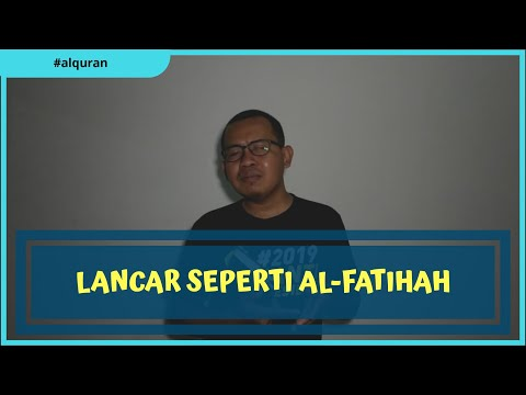 Tutorial menjadikan hafalan Al-Quran lancar seperti Al-Fatihah dan trik murojaah sambil nyetir
