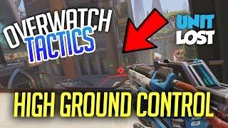 Overwatch Tactics - Understanding HIGH GROUND Control (Why It