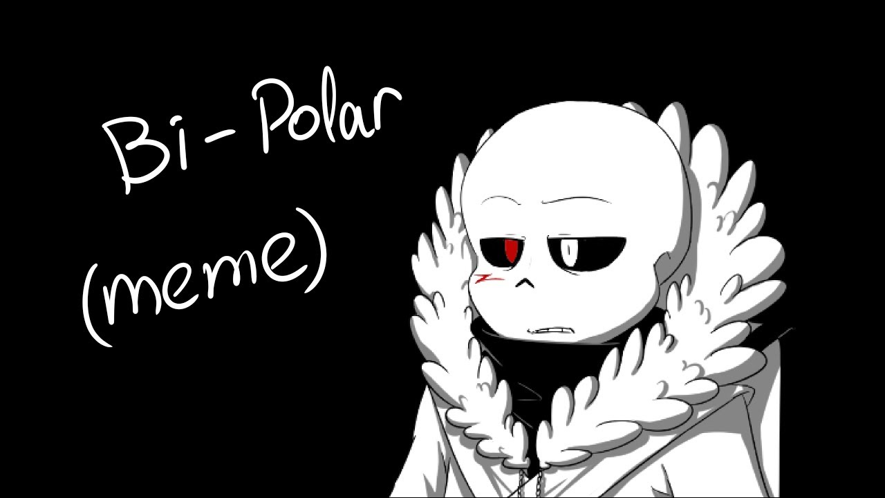 maxresdefault bi polar meme 【cross sans】 !epilepsy warning! youtube