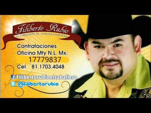 Y TE AMO FILIBERTO RUBIO EX EX VOCALISTA DE ENCUENTRO NORTEÑO