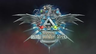 ark survival evolved survival of the fittest tournament theme song long version 1 houre