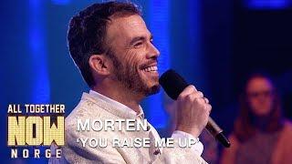 All Together Now Norge | Morten fremfører You Raise Me Up av Westlife | TVNorge
