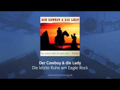 Der Cowboy & die Lady - Die Letzte Ruhe Am Eagle Rock