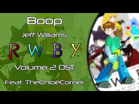 Boop (Acoustic Cover) Feat. The Chloë Corner - RWBY Vol.2 OST [Jeff Williams & Casey Lee Williams