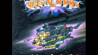 Resin Dogs - Hardgroove 2001