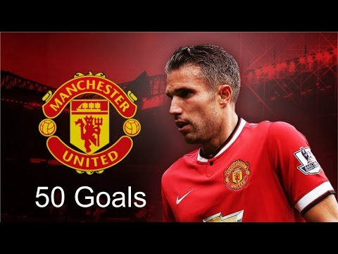 Goodbye Robin Van Persie - All 50 goals for Manchester United