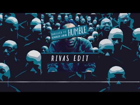Skrillex Ft. Kendrick Lamar - Humble (RIVAS Edit)