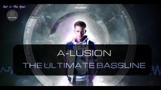 A-lusion - The Ultimate Bassline (Official HQ Video) (OITO2 Preview 1)