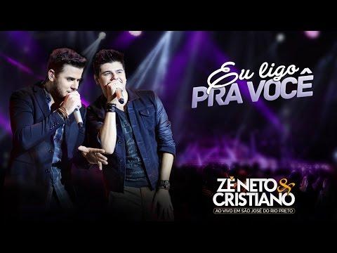 Zé Neto e Cristiano - Eu Ligo Pra Você DVD Ao vivo em São José do Rio Preto