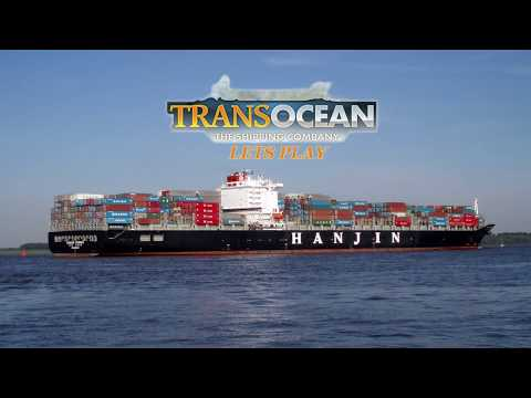 TransOcean The Shipping Company Campaign - Lets Play (Episode 13) - American Contract Failed!