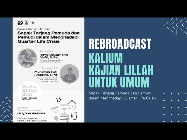 Rebroadcast Webinar KALIUM (Kajian Lillah Untuk Umum)