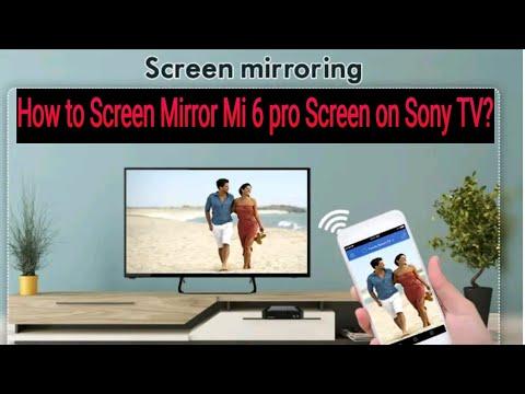 Xiaomi Mi 6 Pro Screen, How To Screen Mirror Mi Phone Sony Tv