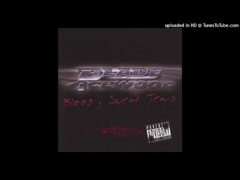Blade Icewood - Im So Ghetto