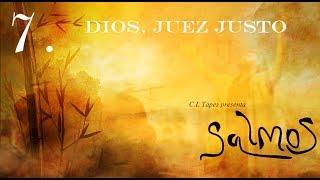 Salmo 7 Dios,juez Justo