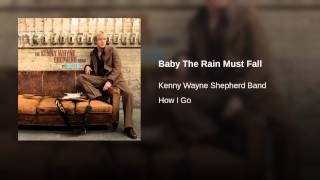 Baby The Rain Must Fall