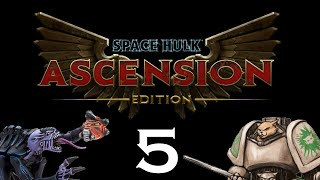 Let's Play Space Hulk : Ascension (Space Wolves) - Episode 5 - Circle of Swords