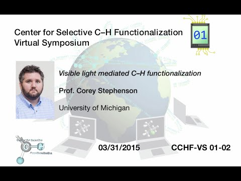 CCHF VS 1.2 | Prof. Stephenson: Visible light mediated C–H functionalization