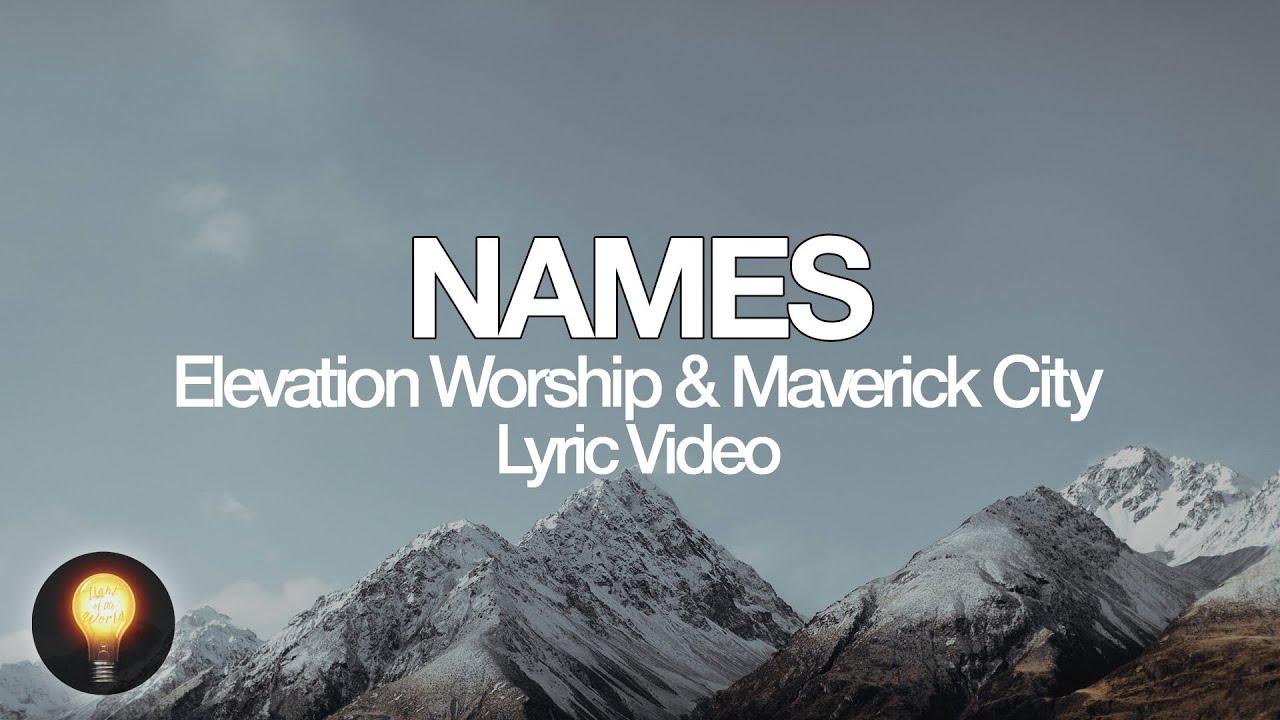Download Names   Elevation Worship & Maverick City (Lyrics)