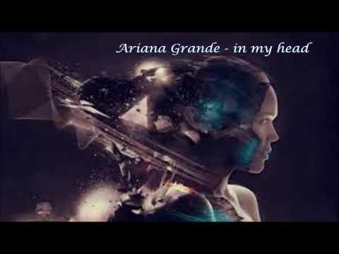 Ariana Grande - In My Head (432Hz)
