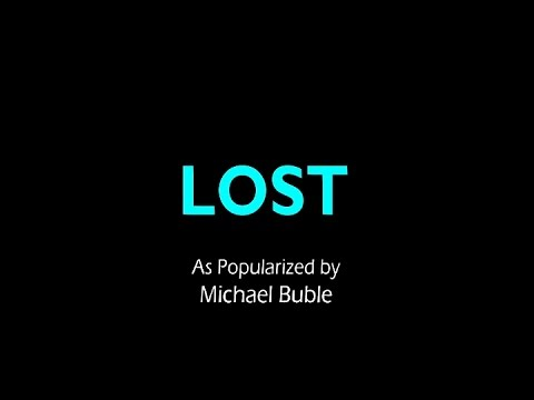Michael Buble  - Lost (Karaoke)