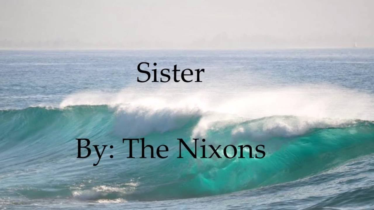 the-nixons-sister-with-lyrics-sheilal28100