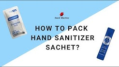 How to pack hand sanitizer in sachet? | Hand wash alcohol gel sachet packaging machine manufacturer