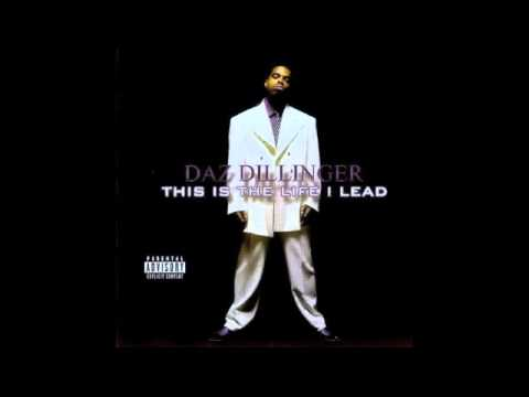 Daz Dillinger - This Is The Life I Lead - HQ