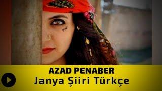 Azad Penaber - Janya Şiiri Türkçe  (Renas Jiyan)