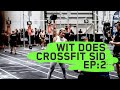 WIT Does CrossFit Strength In Depth 2019 | Episode 2