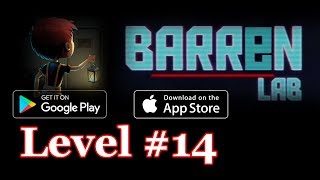 Barren Lab Level 14 (Android/ios) Gameplay