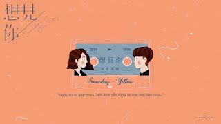 [Vietsub] Someday (一天) - Yellow (黃宣)