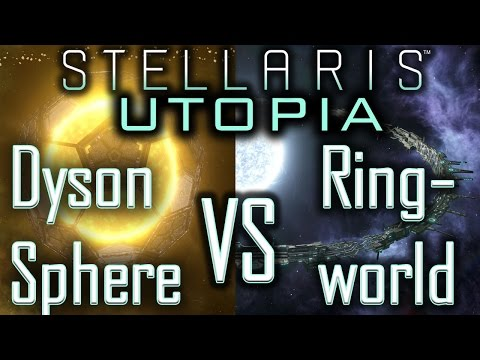 Stellaris Utopia: Ringworld VS Dyson Sphere - Which one is better? - Stellaris Tutorial